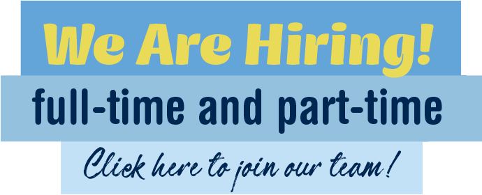 we are hiring full-time and part-time